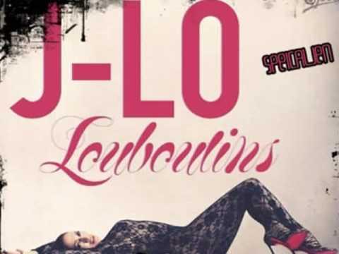 Jennifer Lopez - Louboutins [With Lyrics]