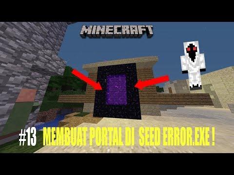 Download Membuat Portal Di Seed error.exe !!! #13 Mp4 baru
