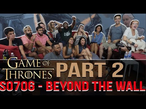 Game Of Thrones 7x6 Beyond Wall Group Reaction Part 2