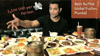 Where to get Best buffet in MUMBAI | Global Fusion Mumbai Versova