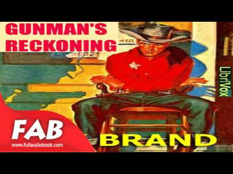Gunman's Reckoning Full Audiobook By Max BRAND By Action & Adventure, General, Westerns Fiction