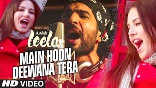 'Main Hoon Deewana Tera' VIDEO Song