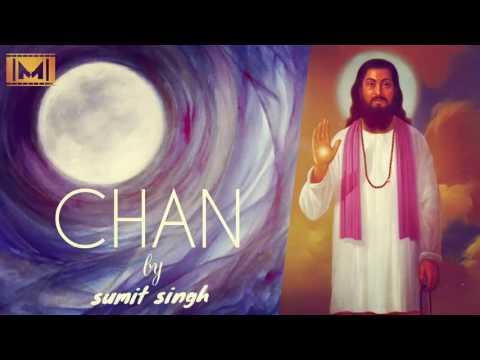 Chan | New Shri Guru Ravidas Dharmik Song 2017 | Sumit Singh|Album-Kanshi ho aawan