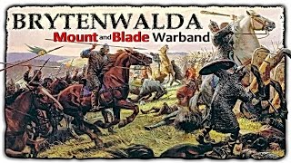 Mount and Blade • Warband • BRYTENWALDA