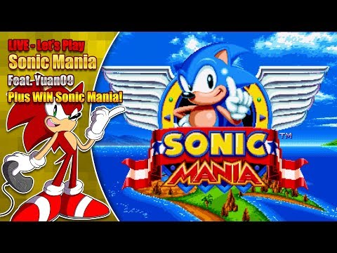 Sonic Mania Gameplay LIVE plus WIN Sonic Mania - feat. Yuan09!
