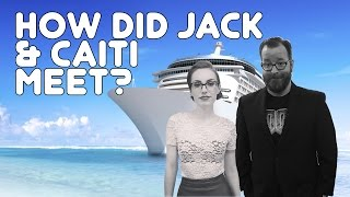 How Did Jack and Caiti Meet?