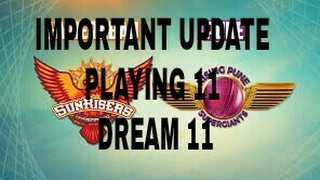 Dream11 important update RPS VS SRH match-44 vivo ipl 2017
