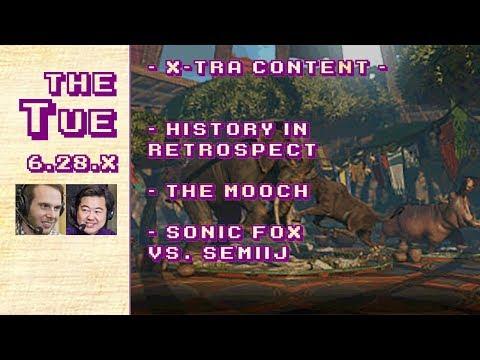 Tuesday: History, The Mooch, Sonic Fox vs Semiij (6.28.X)