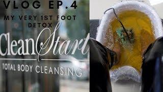 VLOG EP. 4 CLEAN START (FOOT DETOX)