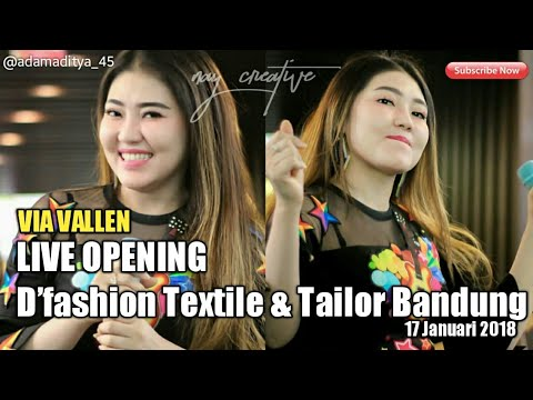 Download Lagu  FULL Via Vallen Live Opening D'fashion Textile & Tailor Bandung 17 Januari 2019 Mp3 Free