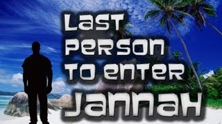 Last Person to Enter Paradise| Imam Siraj Wahhaj