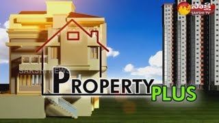 Sakshi Property Plus -21st October 2018 - WatchExclusive