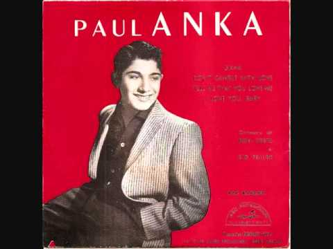 Anka Paul - Tell Me That You Love Me