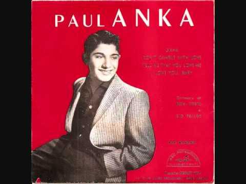 Anka Paul - Tell Me That You Love Me