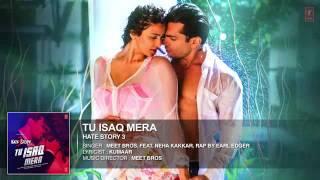 Tu isaq mera audio full song HATE STORY 3