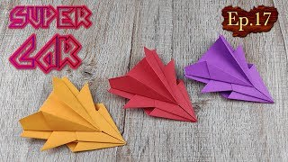 DIY Toy Paper Car   How To Make A Racing Paper Super Car Tutorials   Easy Origami Craft Kids Ep.17