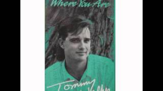 Watch Tommy Walker Where You Are video