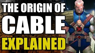 Marvel Comics: Cable's Origin Explained