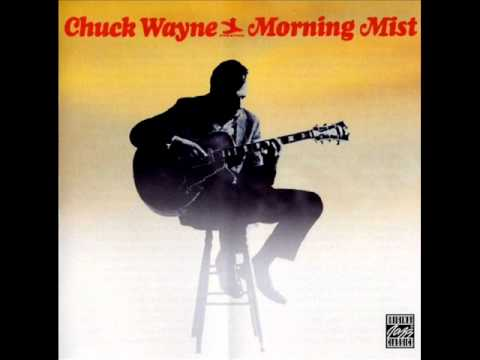 Chuck Wayne - Things Ain't What They Used To Be