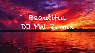 Bazzi feat. Camila Cabello - Beautiful (PW Remix)
