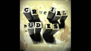 Watch Crucial Dudes On Leaving video