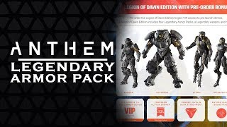 ANTHEM GAME - LEGION of DAWN EDITION  | Pre-order Bonuses [2018]