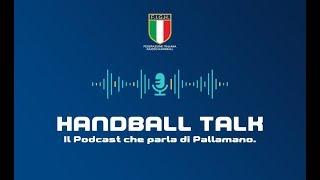 Handball Talk - Puntata 1