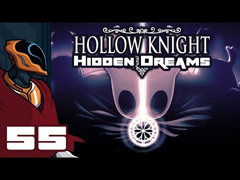 Let's Play Hollow Knight [Hidden Dreams Update]- Part 55 - The White Defender