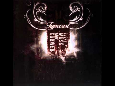 Typecast - What You Are