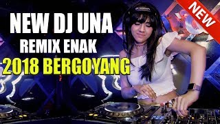 Download Lagu NEW DJ UNA Remix Terbaru 2018 Paling Enak Bassnya SLOW Cocok Buat Happy Happy 2017 Gratis STAFABAND