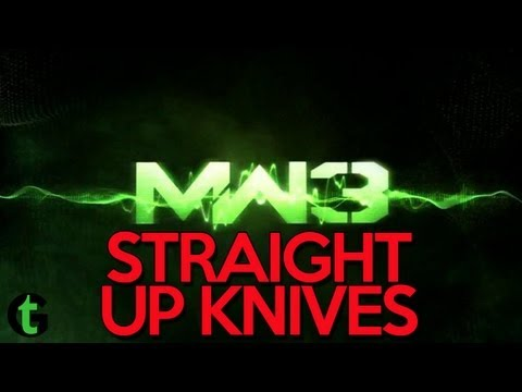 MW3 - Straight Up Knives - Episode 001