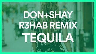 Download Lagu Dan + Shay - Tequila (R3HAB Remix) [BASS BOOSTED] Gratis STAFABAND
