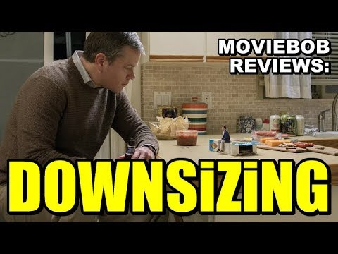 MovieBob Reviews: DOWNSIZING (2017)