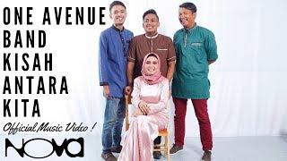 Download Lagu ONE AVENUE BAND - Kisah Antara Kita (Official Music Video) Gratis STAFABAND