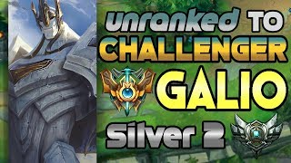 Unranked to Challenger Support Galio Silver 2