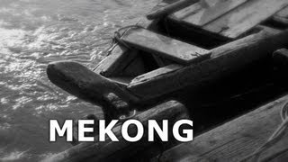 Project X - MEKONG - The Film  [English Version]