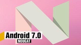 Android 7.0 Nougat — обзор новой мобильной операционной системы Google