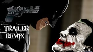 Thuppakki - Thuppakki Trailer - The Dark Knight Remix