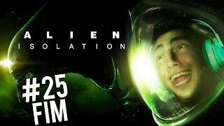 ALIEN: ISOLATION - A FUGA MAIS TENSA!!!  - Parte 25 / FINAL