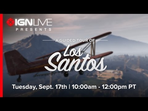 IGN Live Presents: GTA 5 - A Spoiler-Free Tour of Los Santos