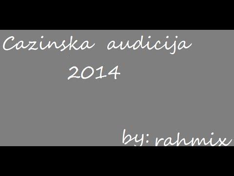 cazinska audicija 2014 (FULL) HD