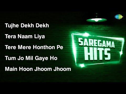 Tujhe Dekh Dekh | Tera Naam Liya | Tere Mere Honthon | Main Hoon Jhoom | Diwana Leke Aaya