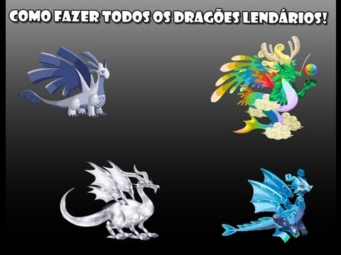 Como fazer todos dragões lendários no Dragon City [HD]