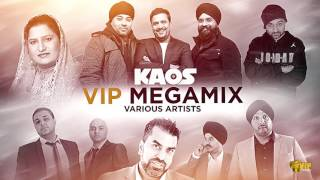 Kaos In The VIP | Megamix | Kaos Productions | Latest Punjabi Songs 2017