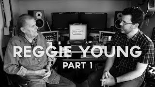 Reggie Young | Truetone Lounge |  Part 1
