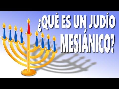 ¿QUÉ ES UN JUDÍO MESIÁNICO?