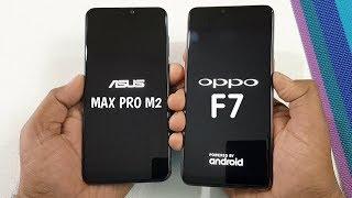 Asus Zenfone Max Pro M2 vs Oppo F7 Speed Test