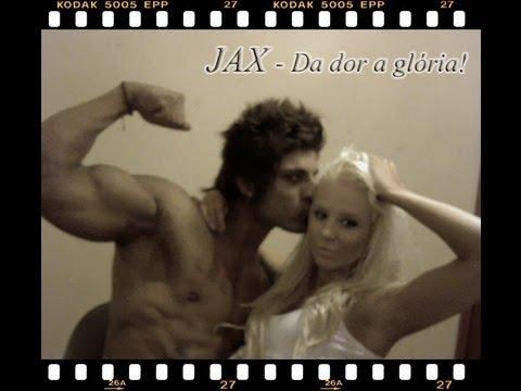Jax - Da dor,a glória!