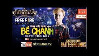 GTV Bé Chanh LIVE - LIÊN QUÂN MOBILE cùng ISSPROX !