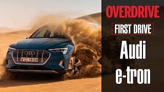 Audi e-tron SUV first drive | OVERDRIVE